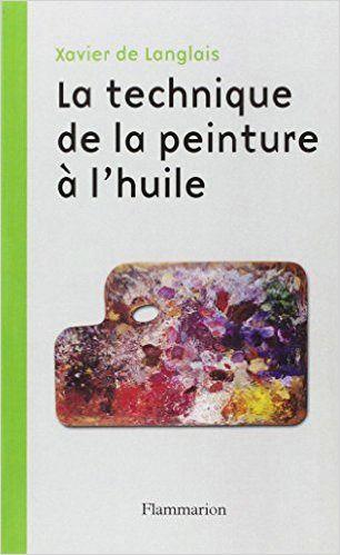technique speinture à l'huile, Xavier de Langlais